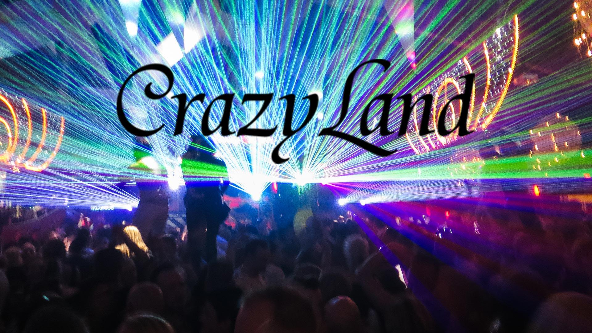 Crazyland